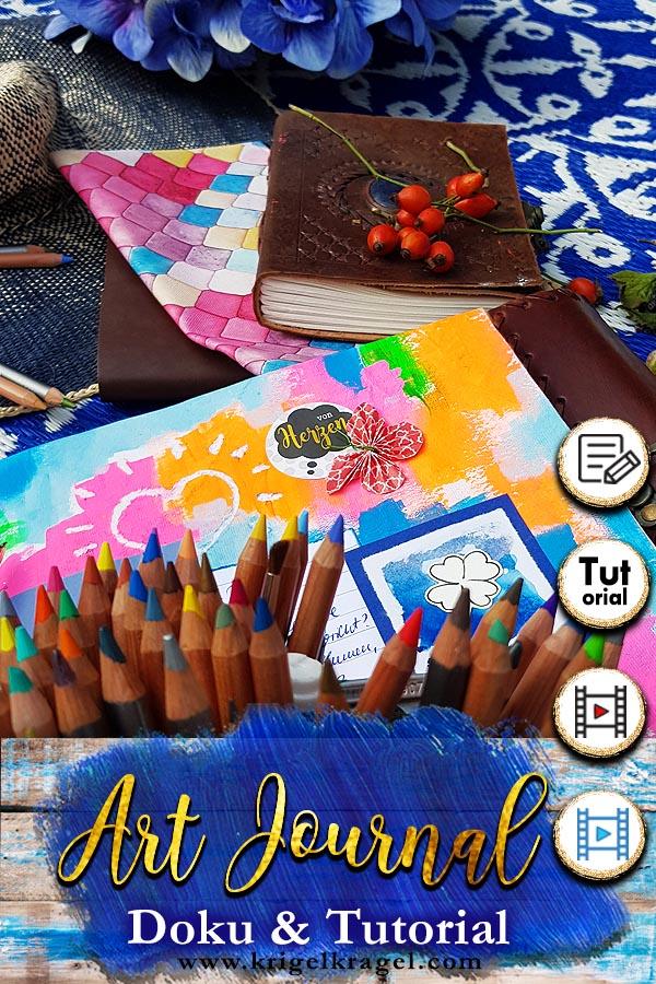 Mit einem Artjournal kannst du dein Tagebuch, Wunschbuch oder Probuch malen. Auf Krigelkragel zeige ich dir einen Einblick ins Artjournaling.