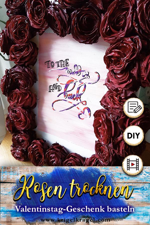 Valentinsgeschenk aus getrockneten Rosen. DIY Anleitung Rosen im Ofen trocknen und daraus ein Leinwandbild selber machen. Deko und Geschenkidee zum Valentinstag.